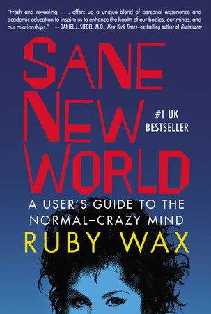 Sane New World by Ruby Wax