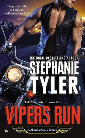 Vipers Run by Stephanie Tyler