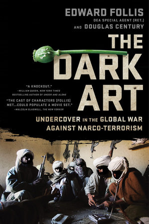 The Dark Art by Edward Follis and Douglas Century