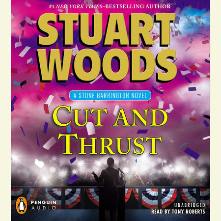Cut and Thrust by Stuart Woods