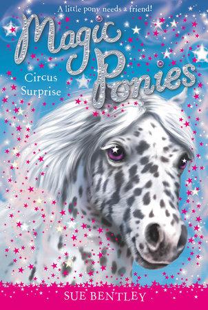 Circus Surprise #7 by Sue Bentley