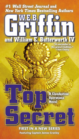 Top Secret by W.E.B. Griffin and William E. Butterworth IV