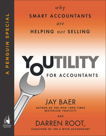 Youtility for Accountants by Jay Baer and Darren Root