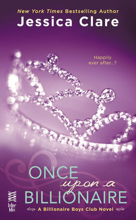 Once Upon a Billionaire by Jessica Clare