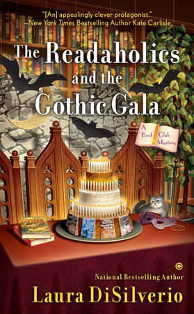 The Readaholics and the Gothic Gala by Laura DiSilverio