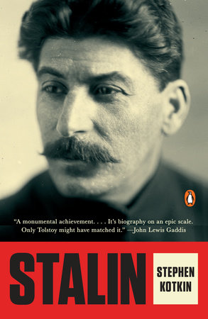 Stalin by Stephen Kotkin
