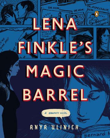 Lena Finkle's Magic Barrel by Anya Ulinich