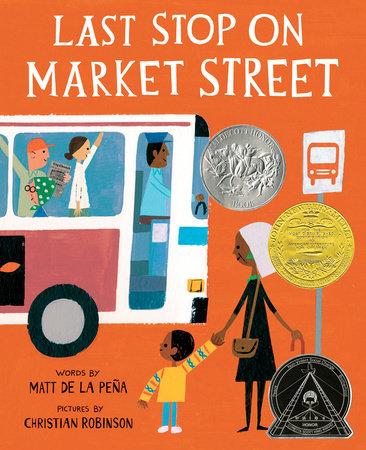 Last Stop on Market Street by Matt de la Peña