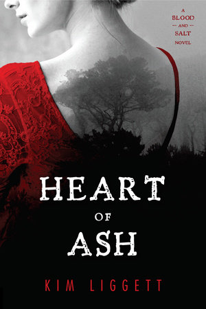Heart of Ash by Kim Liggett