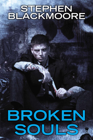 Broken Souls by Stephen Blackmoore