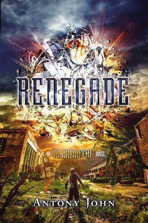 Renegade by Antony John