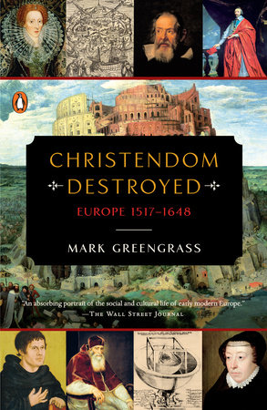 Christendom Destroyed by Mark Greengrass