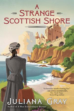 A Strange Scottish Shore by Juliana Gray