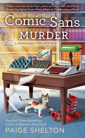 Comic Sans Murder by Paige Shelton