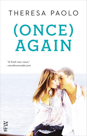 (Once) Again by Theresa Paolo