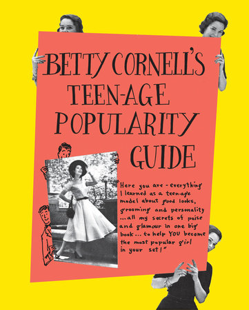 Betty Cornell S Teen Age Popularity Guide By Betty Cornell