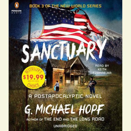 Sanctuary by G. Michael Hopf