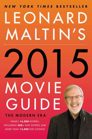 Leonard Maltin's 2015 Movie Guide by Leonard Maltin