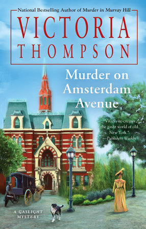 Murder on Amsterdam Avenue by Victoria Thompson