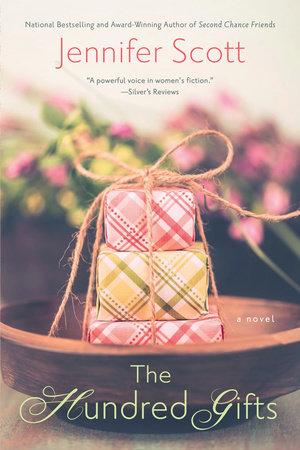 The Hundred Gifts by Jennifer Scott