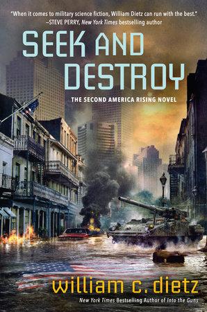 Seek and Destroy by William C. Dietz