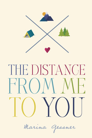 The Distance from Me to You by Marina Gessner