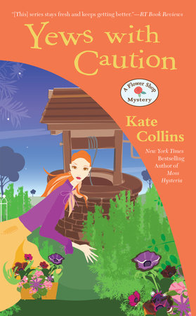 Yews with Caution by Kate Collins