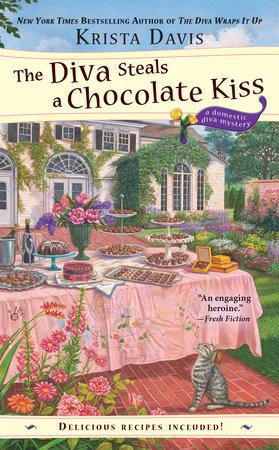 The Diva Steals a Chocolate Kiss by Krista Davis