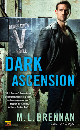Dark Ascension by M.L. Brennan