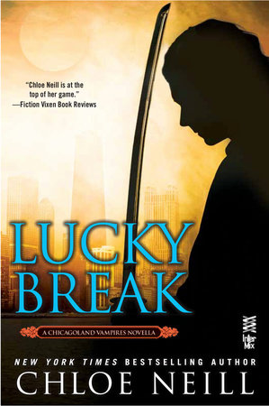 Lucky Break by Chloe Neill