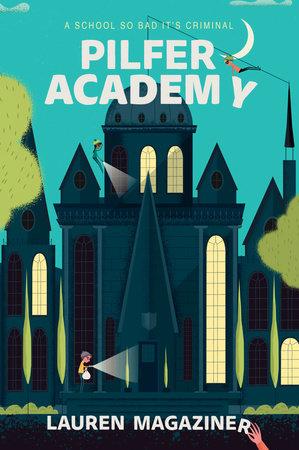 Pilfer Academy by Lauren Magaziner