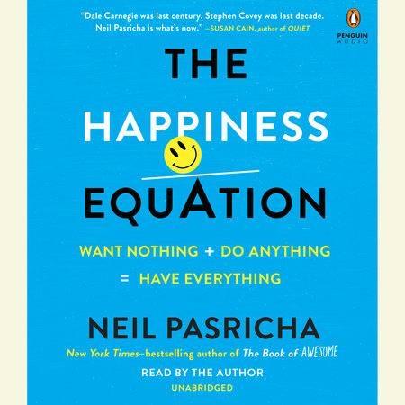 The Happiness Equation by Neil Pasricha