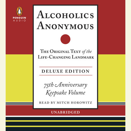 Alcoholics Anonymous by Bill W.