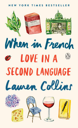 When in French by Lauren Collins