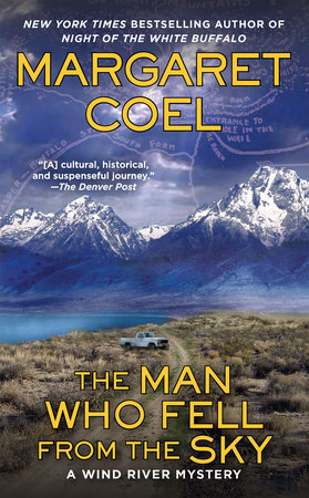 The Man Who Fell from the Sky by Margaret Coel