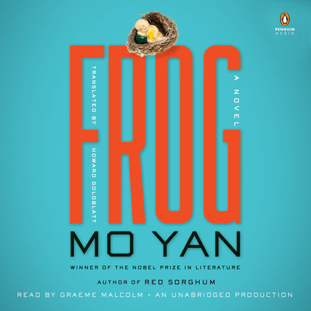 Frog by mo yan penguinrandomhouse frog by mo yan fandeluxe Gallery