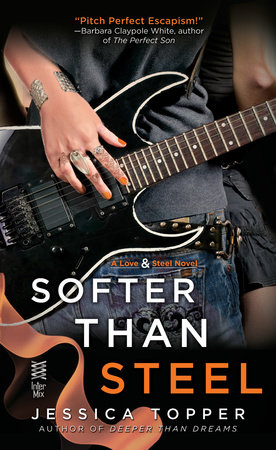 Softer Than Steel by Jessica Topper