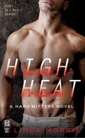 High Heat by Linda Morris