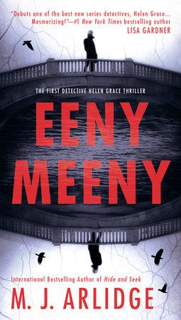 Eeny Meeny by M. J. Arlidge