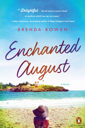 Enchanted August by Brenda Bowen