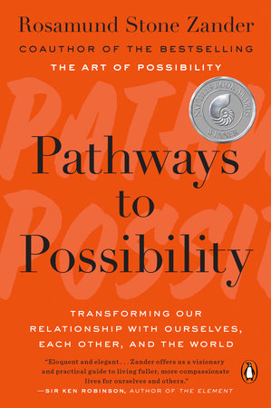 Pathways to Possibility by Rosamund Stone Zander