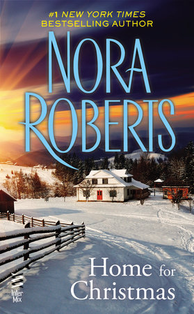 home for christmas novella by nora roberts - Home For Christmas