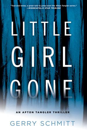 Little Girl Gone by Gerry Schmitt