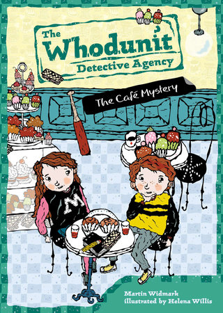The Cafe Mystery #4 by Martin Widmark