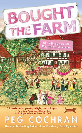 Bought the Farm by Peg Cochran