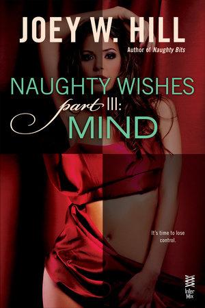 Naughty Wishes Part III