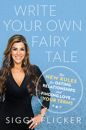Write Your Own Fairy Tale by Siggy Flicker