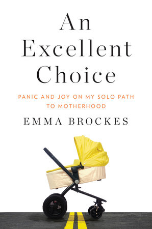 An Excellent Choice by Emma Brockes