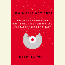 How Music Got Free Cover