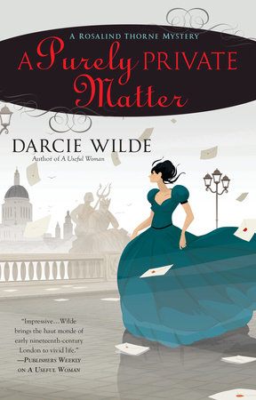 A Purely Private Matter by Darcie Wilde